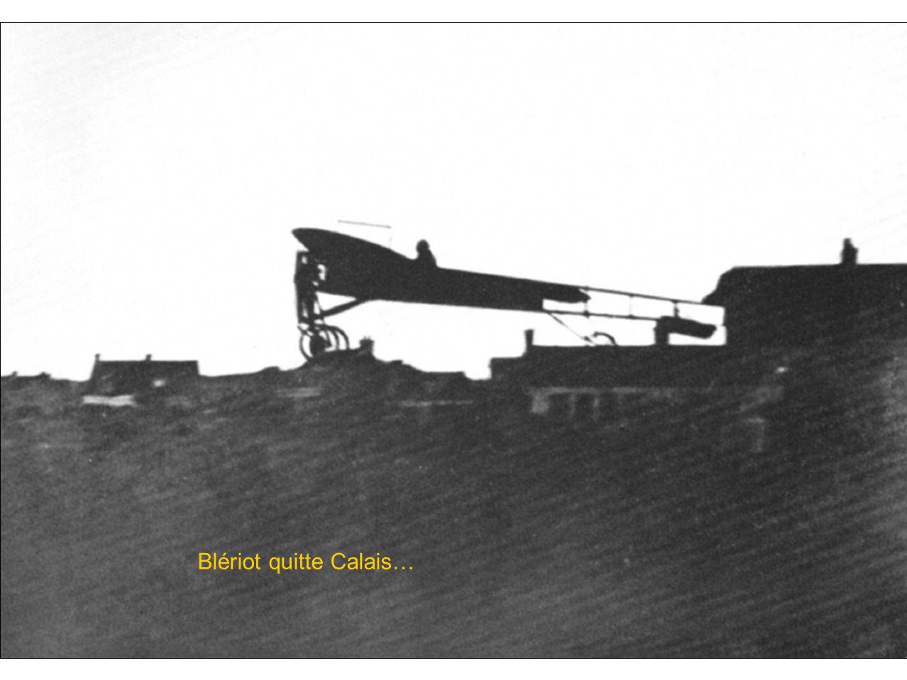 Blériot quitte Calais…