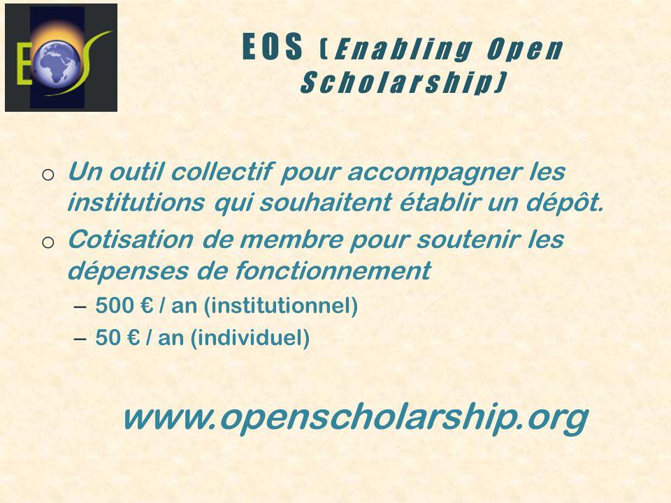 EOS (Enabling Open Scholarship) o Un outil collectif pour accompagner les institutions qui souhaitent établir un dépôt.