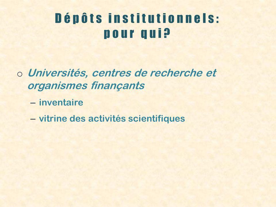 Dépôts institutionnels: pour qui.