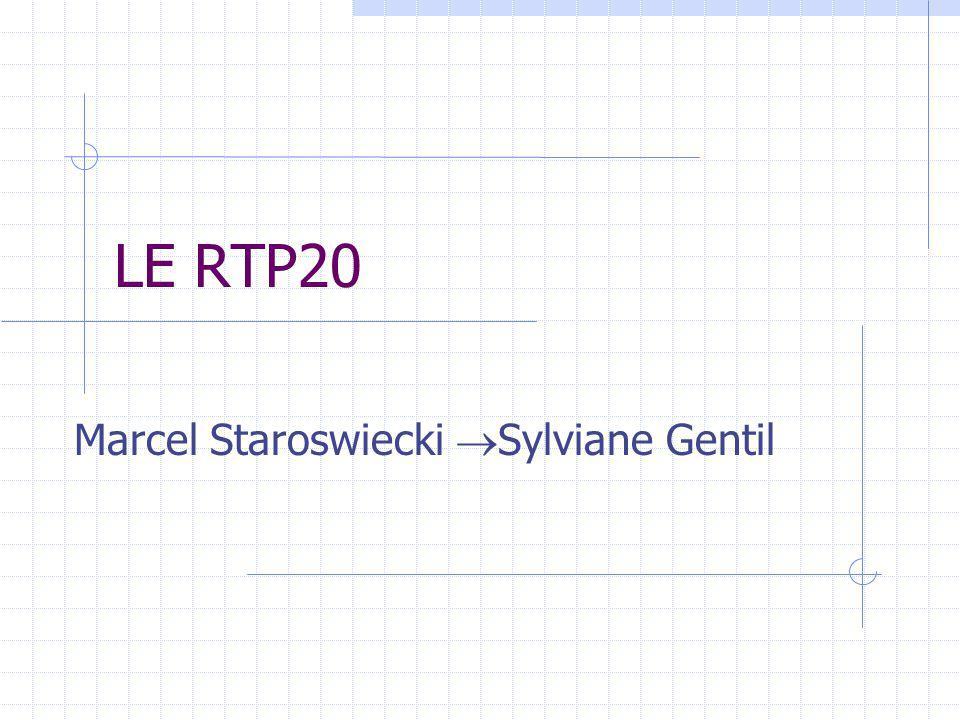 LE RTP20 Marcel Staroswiecki Sylviane Gentil
