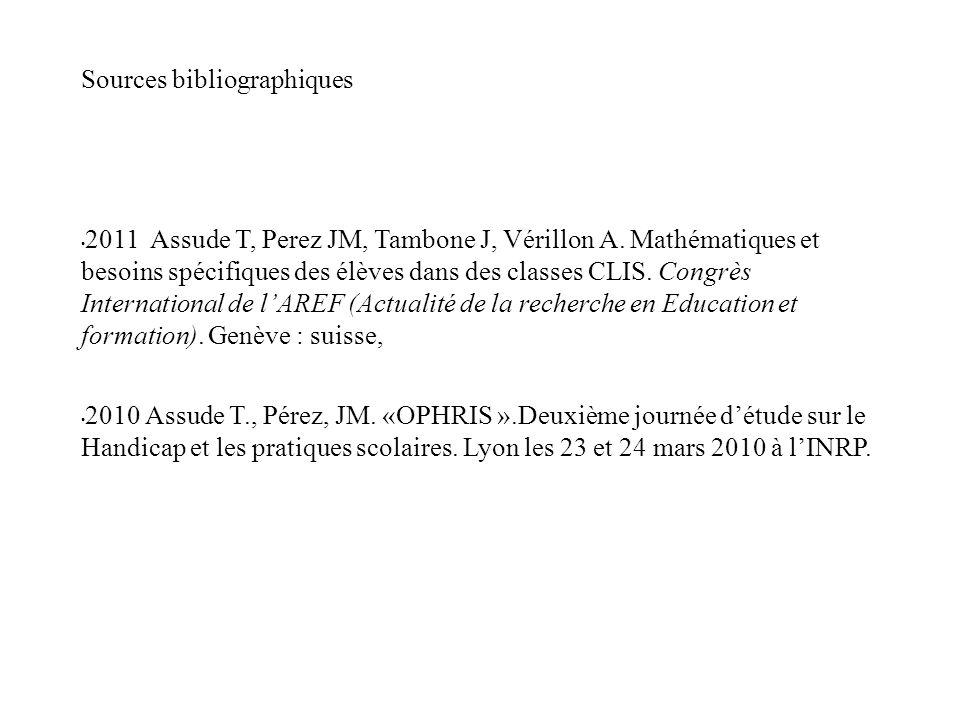 Sources bibliographiques 2011 Assude T, Perez JM, Tambone J, Vérillon A.