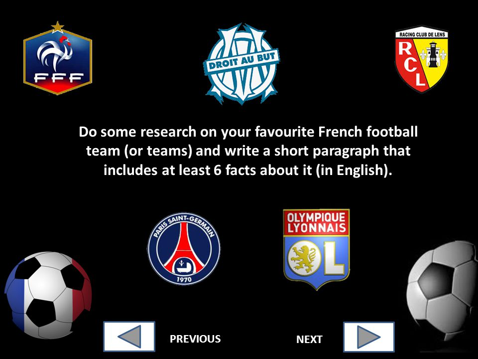 Do some research on your favourite French football team (or teams) and write a short paragraph that includes at least 6 facts about it (in English).