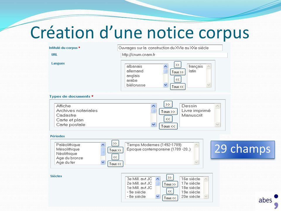 Création dune notice corpus 29 champs