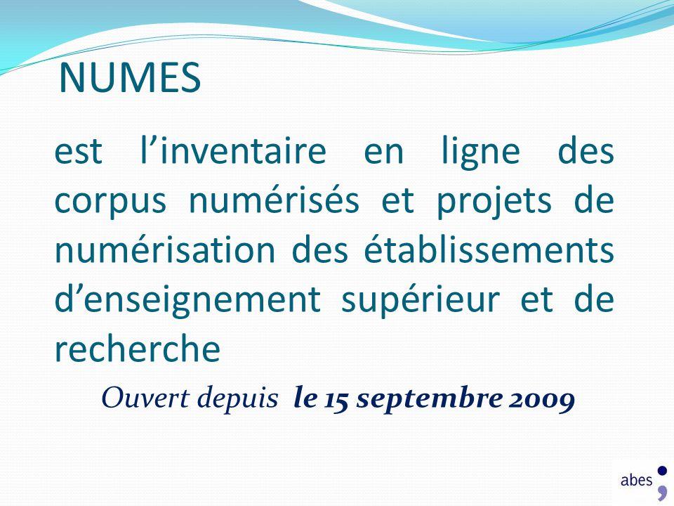 est linventaire en ligne des corpus numérisés et projets de numérisation des établissements denseignement supérieur et de recherche Ouvert depuis le 1