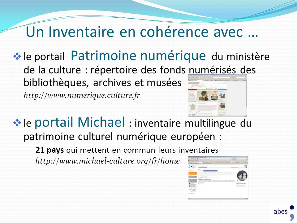 Un Inventaire en cohérence avec … le portail Patrimoine numérique du ministère de la culture : répertoire des fonds numérisés des bibliothèques, archi