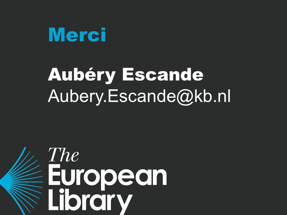 Merci Aubéry Escande Aubery.Escande@kb.nl
