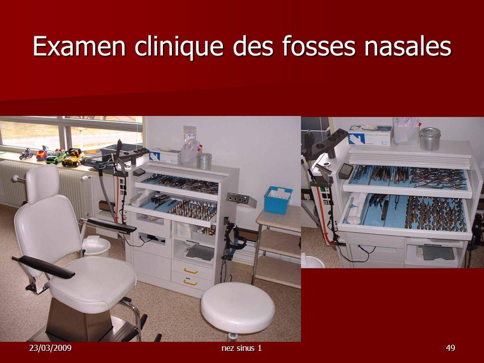 23/03/2009nez sinus 149 Examen clinique des fosses nasales