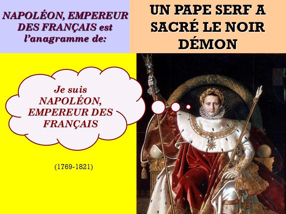 Quel est lanagramme de: Je suis un empereur français .