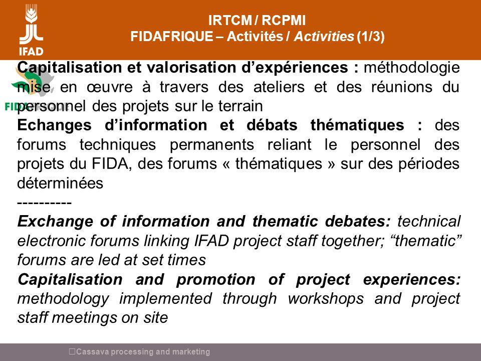 Cassava processing and marketing INNOVATION INITATIVE IRPI FIDA – IFAD SSII Comment participer .