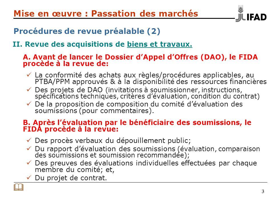 33 II. Revue des acquisitions de biens et travaux.