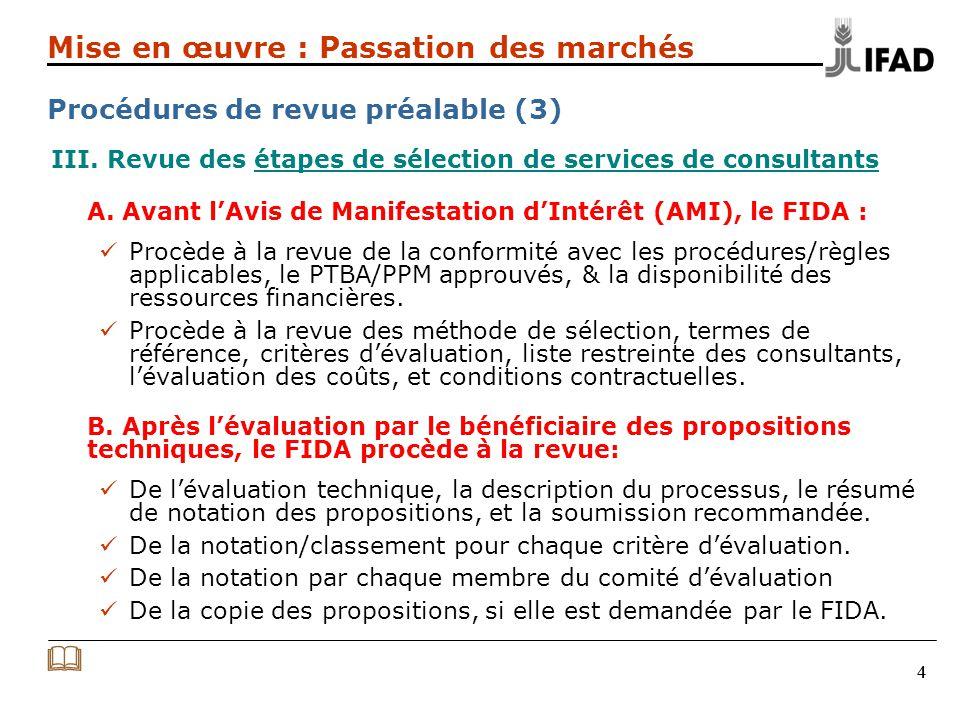 44 III. Revue des étapes de sélection de services de consultants A.