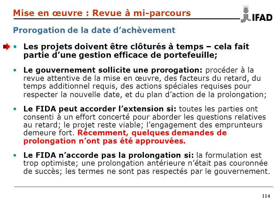 114 Les projets doivent être clôturés à temps – cela fait partie dune gestion efficace de portefeuille; Le gouvernement sollicite une prorogation: pro