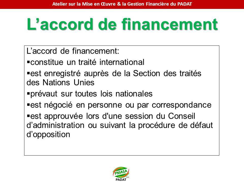 Laccord de financement Laccord de financement: constitue un traité international est enregistré auprès de la Section des traités des Nations Unies pré