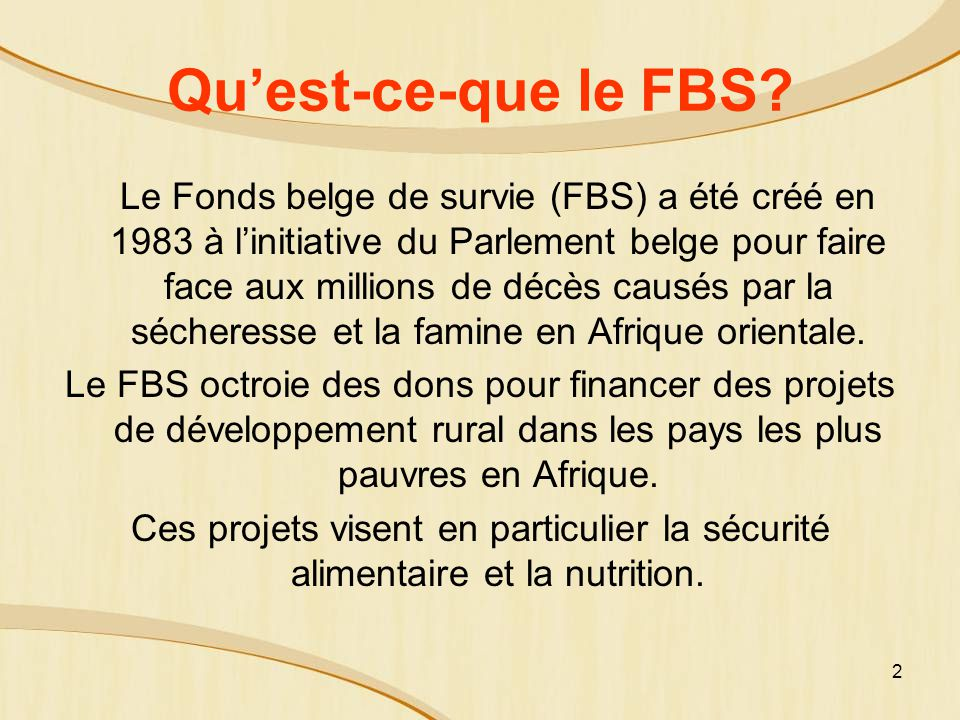 2 Quest-ce-que le FBS.