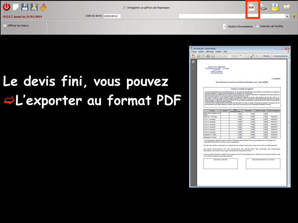 Le devis fini, vous pouvez Lexporter au format PDF