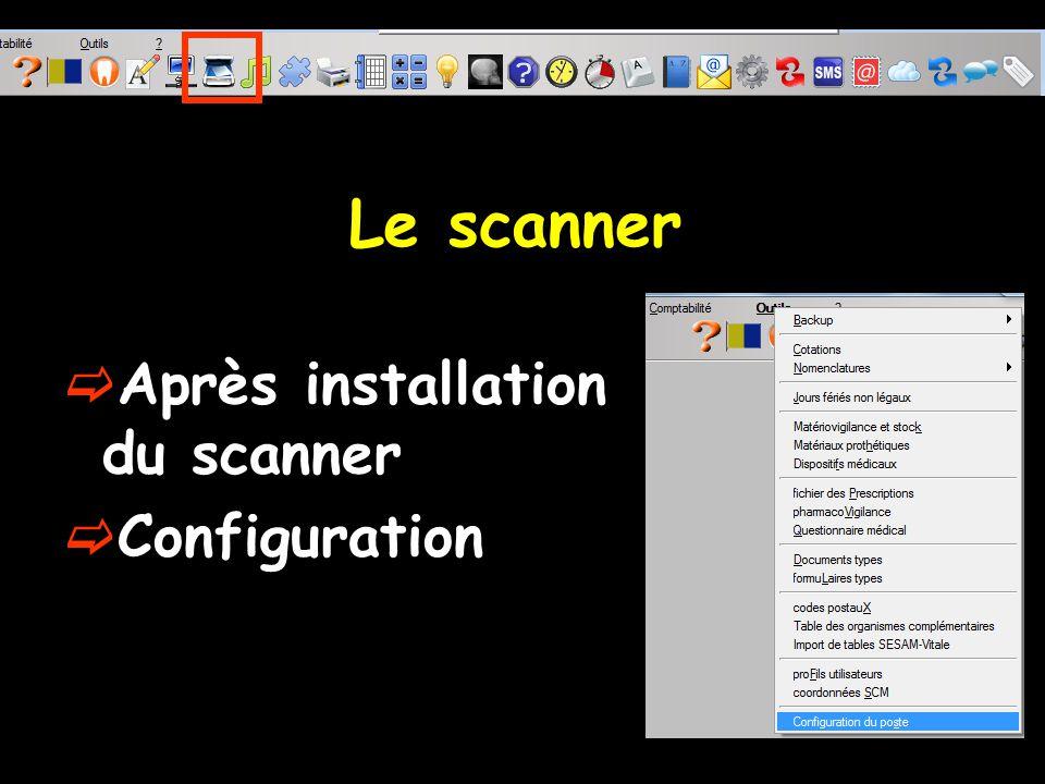 Le scanner Après installation du scanner Configuration