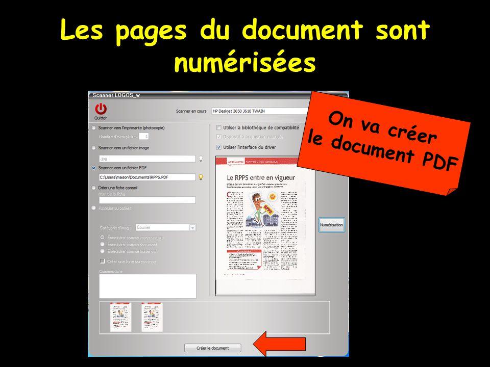 Les pages du document sont numérisées On va créer le document PDF