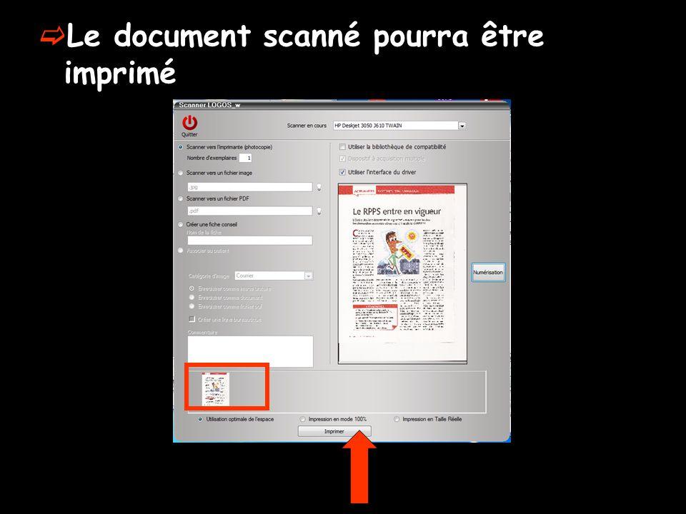 Le document scanné pourra être imprimé