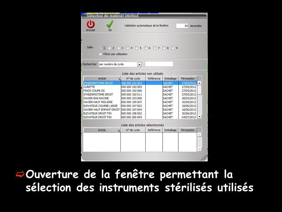 Ouverture de la fenêtre permettant la sélection des instruments stérilisés utilisés