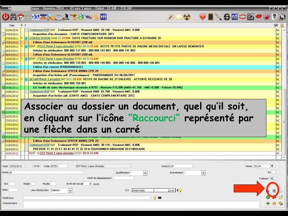 Associer au dossier un document, quel quil soit, en cliquant sur licône Raccourci représenté par une flèche dans un carré