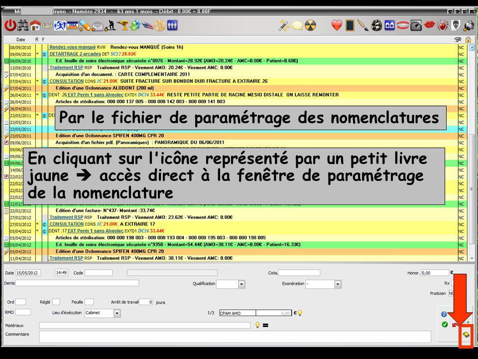 Par le fichier de paramétrage des nomenclatures En cliquant sur l icône représenté par un petit livre jaune accès direct à la fenêtre de paramétrage de la nomenclature