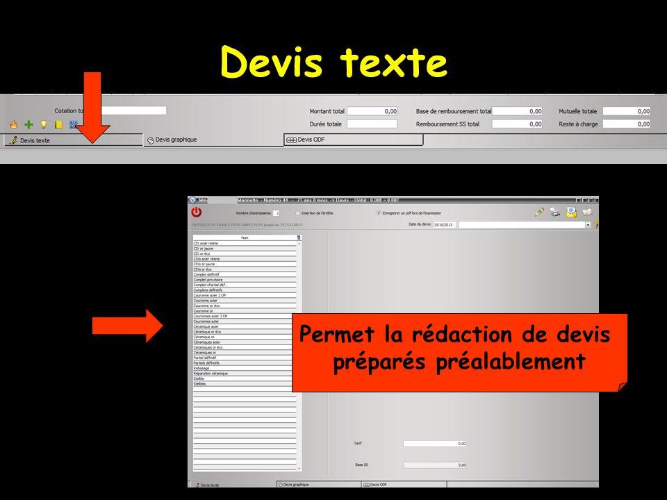 Devis texte Permet la rédaction de devis préparés préalablement