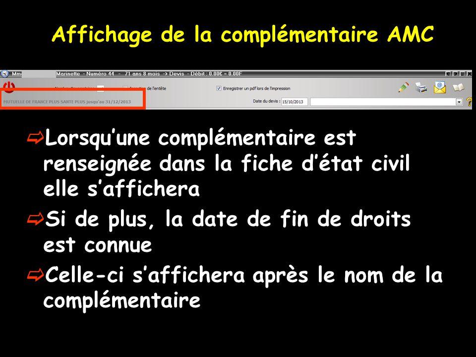 Un clic droit sur lAMC permet de modifier la complémentaire
