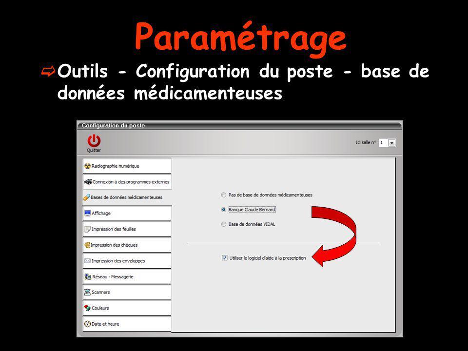 Outils - Configuration du poste - base de données médicamenteuses Paramétrage