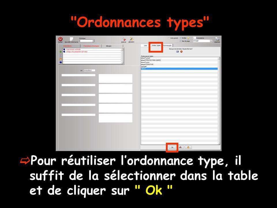 Ordonnance type sélectionnée puis récupérée par un double clic ou un clic sur OK