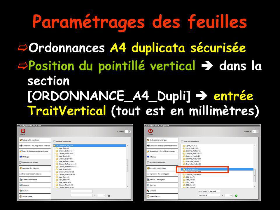 Paramétrages des feuilles Ordonnances A4 duplicata sécurisée Position du pointillé vertical dans la section [ORDONNANCE_A4_Dupli] entrée TraitVertical