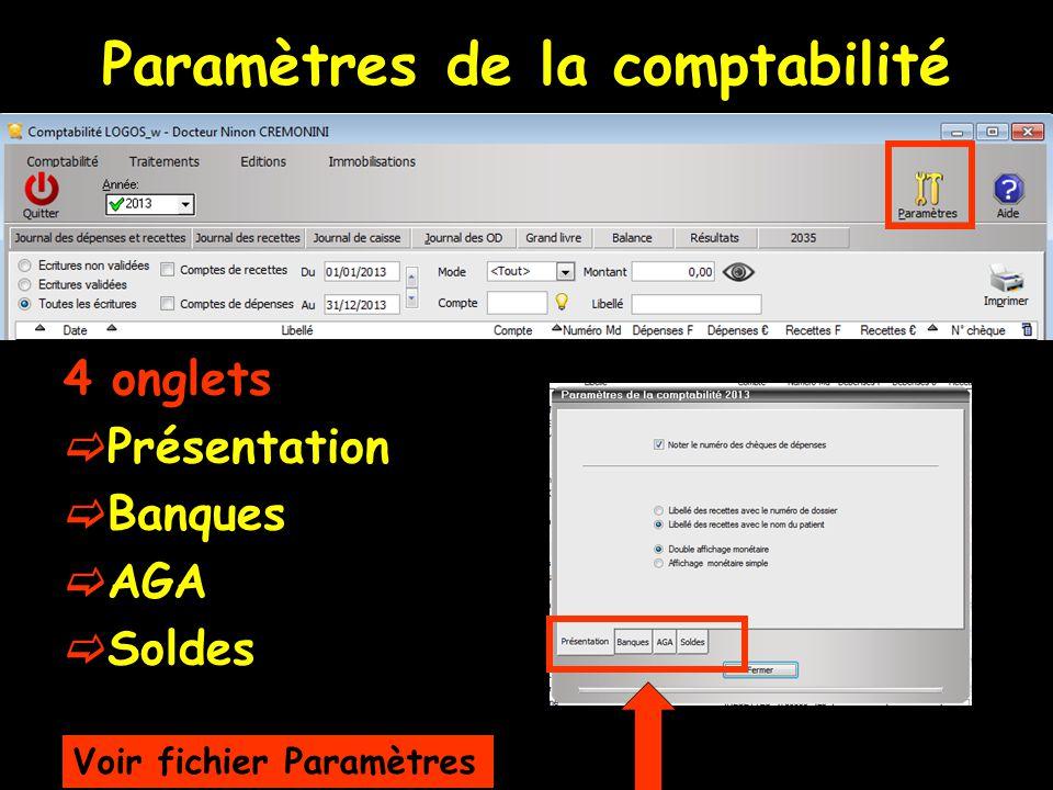 Paramètres de la comptabilité 4 onglets Présentation Banques AGA Soldes Voir fichier Paramètres