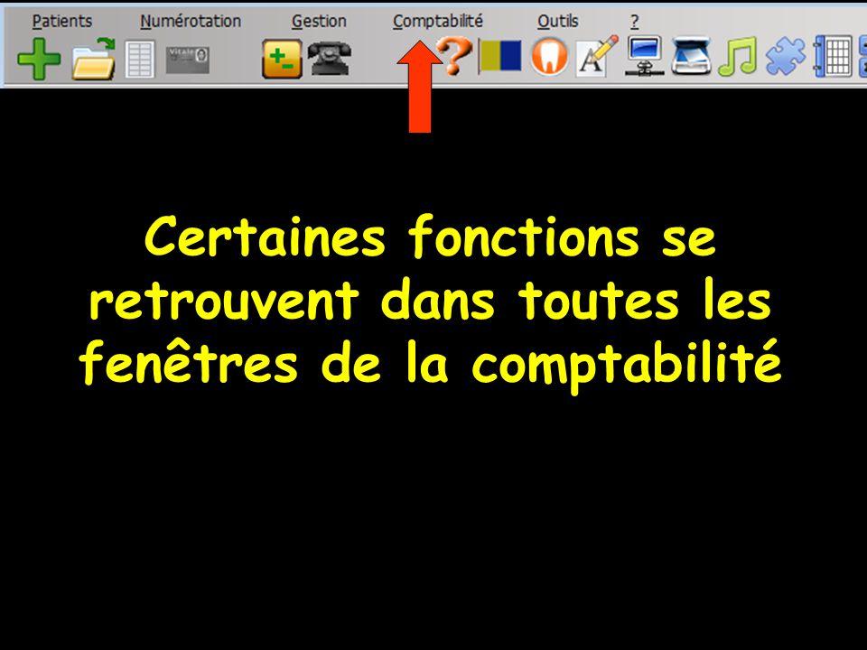 Certaines fonctions se retrouvent dans toutes les fenêtres de la comptabilité