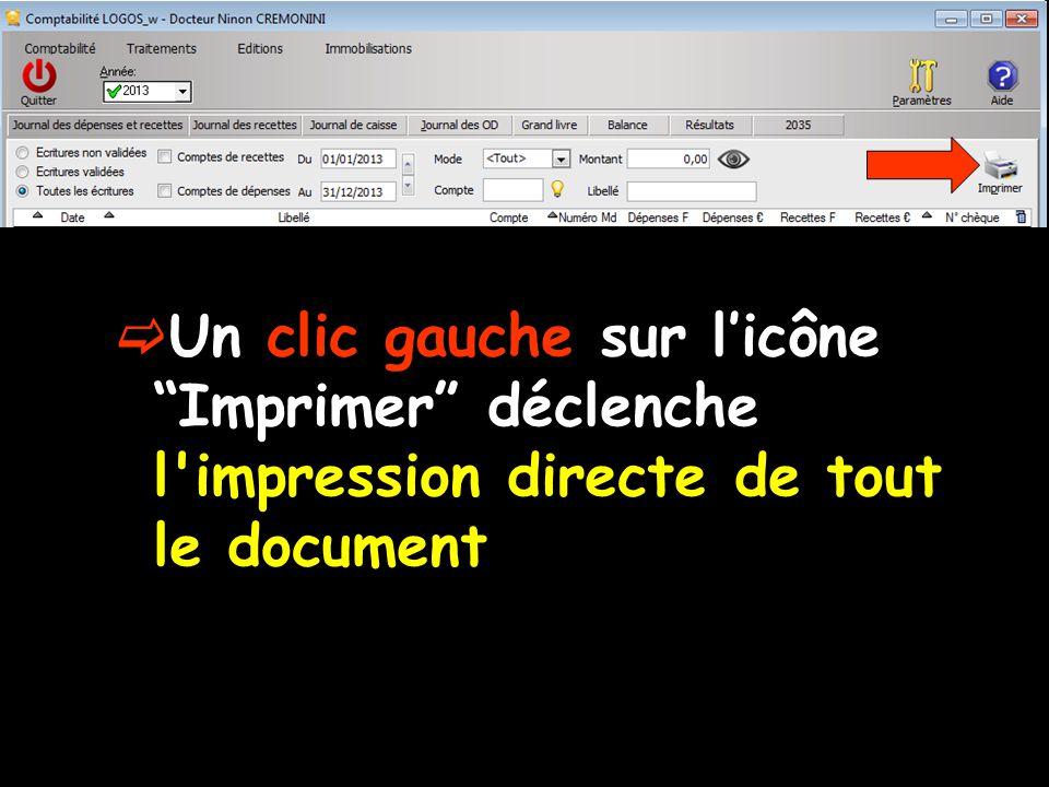 Un clic gauche sur licône Imprimer déclenche l impression directe de tout le document