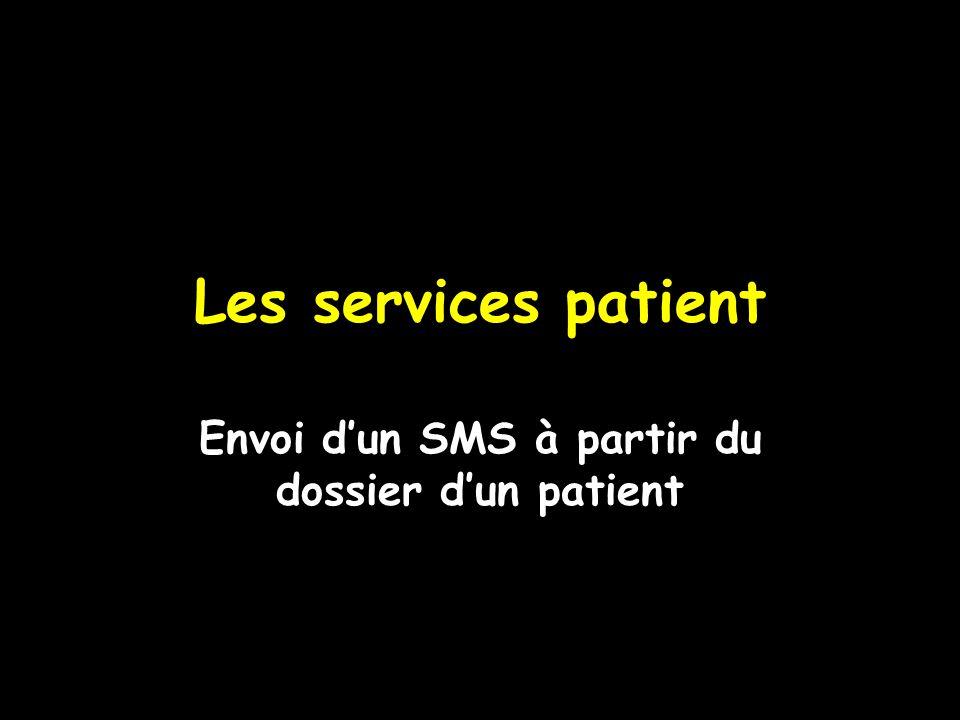 Les services patient Envoi dun SMS à partir du dossier dun patient