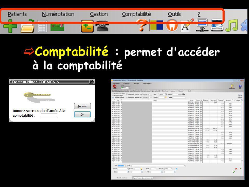 Comptabilité : permet d'accéder à la comptabilité
