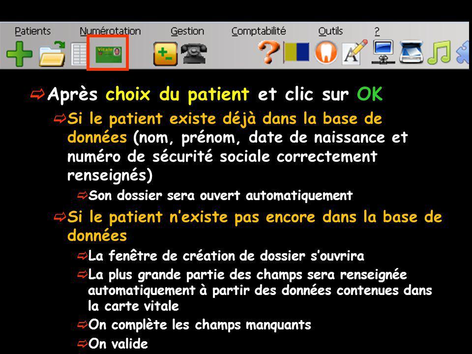 Après choix du patient et clic sur OK Si le patient existe déjà dans la base de données (nom, prénom, date de naissance et numéro de sécurité sociale