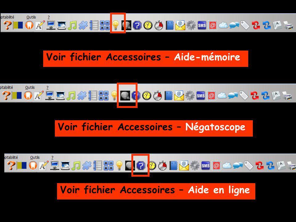 Voir fichier Accessoires – Aide-mémoire Voir fichier Accessoires – Négatoscope Voir fichier Accessoires – Aide en ligne