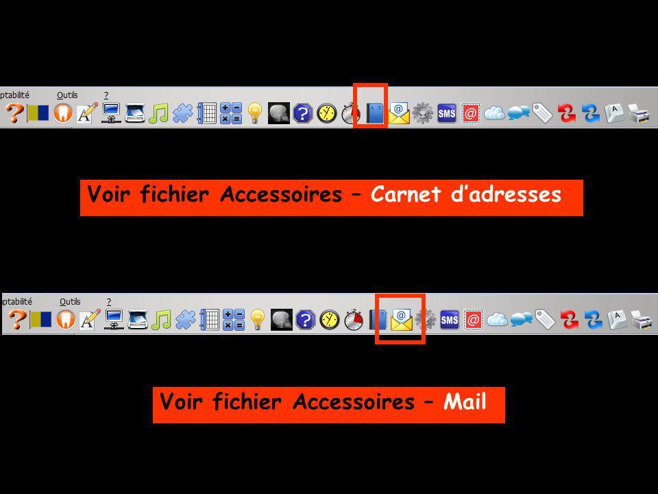 Voir fichier Accessoires – Carnet dadresses Voir fichier Accessoires – Mail