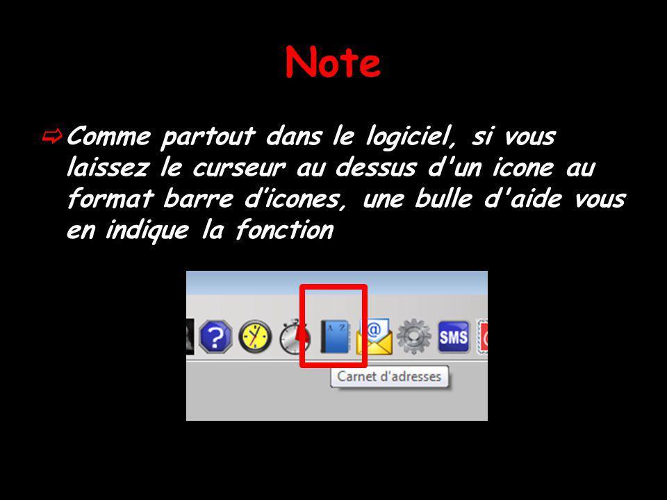 Note Comme partout dans le logiciel, si vous laissez le curseur au dessus d'un icone au format barre dicones, une bulle d'aide vous en indique la fonc