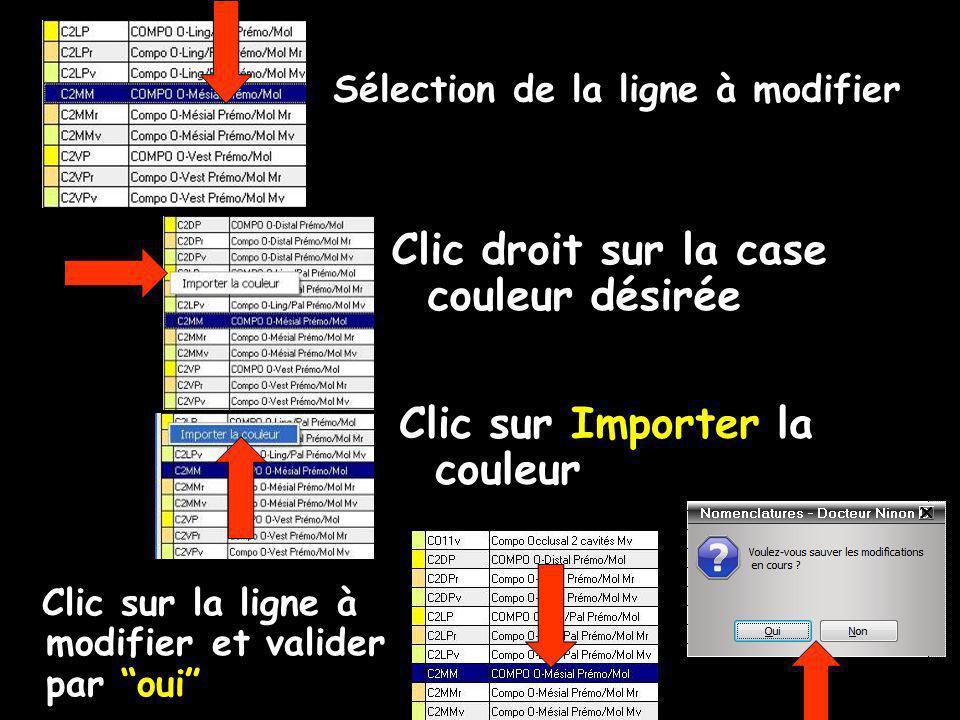 Sélection de la ligne à modifier Clic droit sur la case couleur désirée Clic sur Importer la couleur Clic sur la ligne à modifier et valider par oui