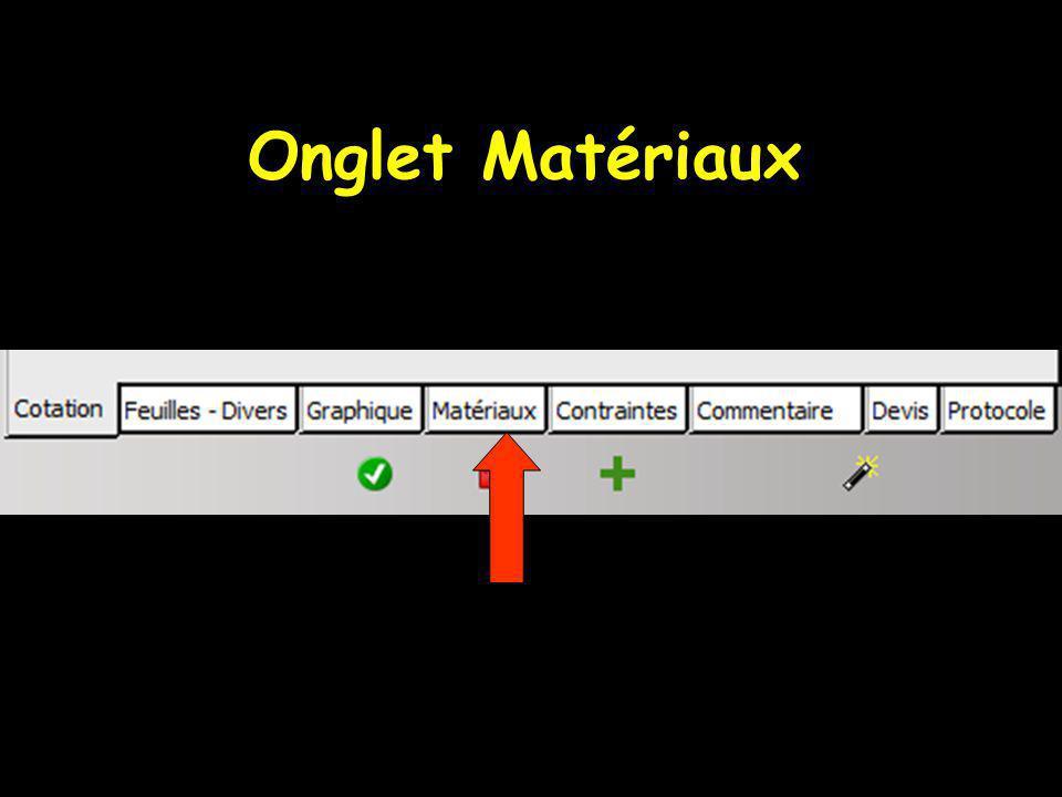 Onglet Matériaux