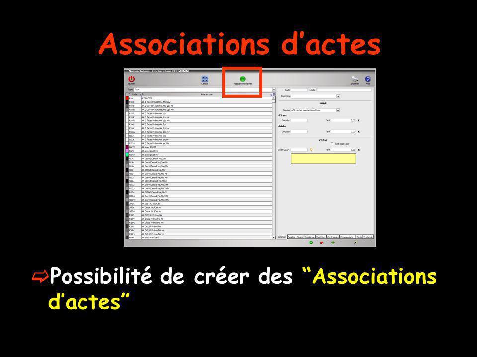Associations dactes Possibilité de créer des Associations dactes
