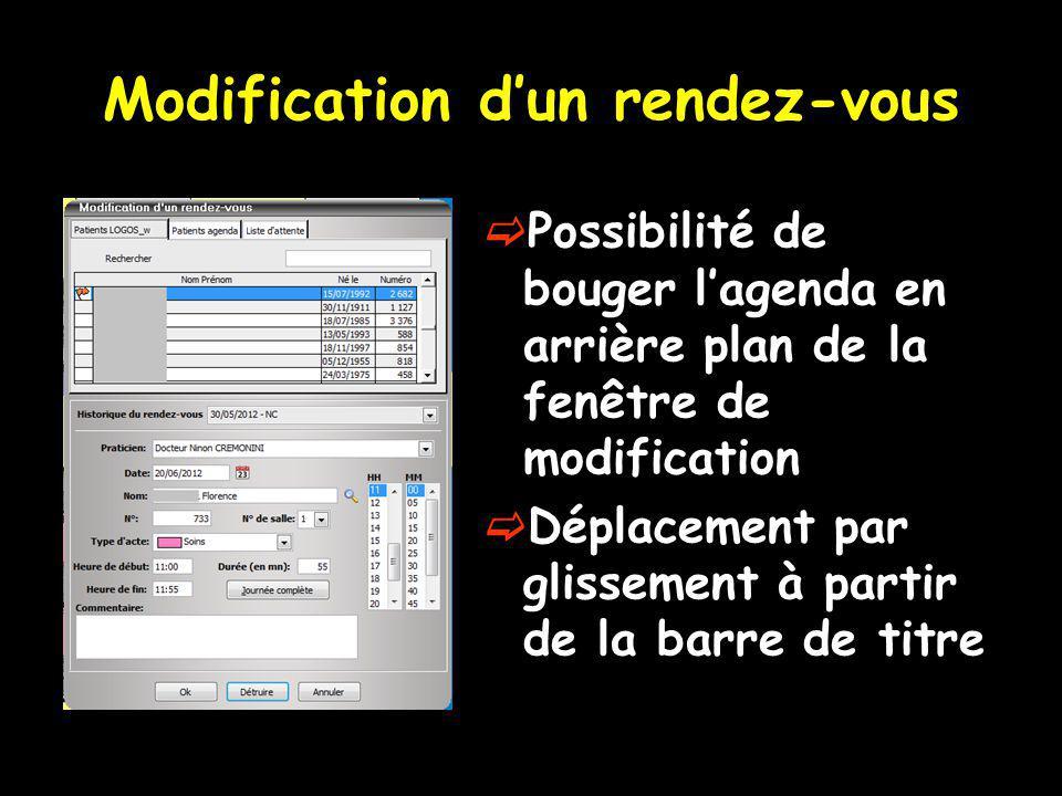 Modification dun rendez-vous Possibilité de bouger lagenda en arrière plan de la fenêtre de modification Déplacement par glissement à partir de la bar