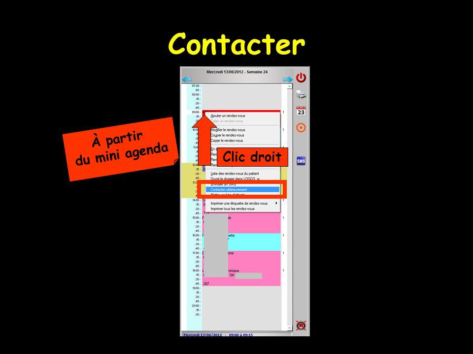 Contacter À partir du mini agenda Clic droit