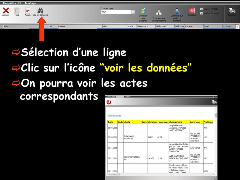 Sélection dune ligne Clic sur licône voir les données On pourra voir les actes correspondants
