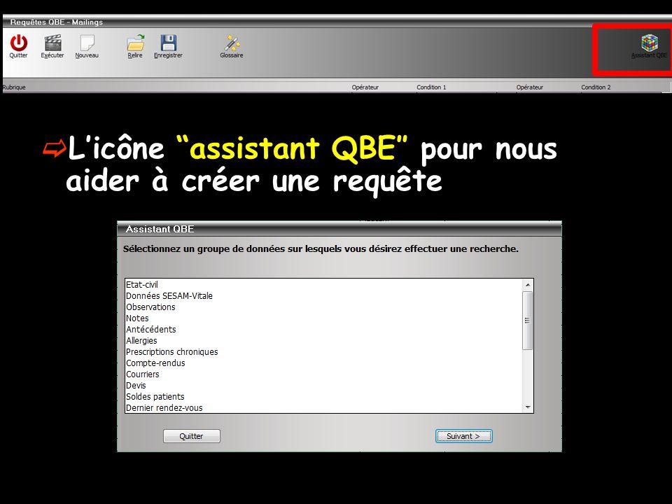 Licône assistant QBE pour nous aider à créer une requête