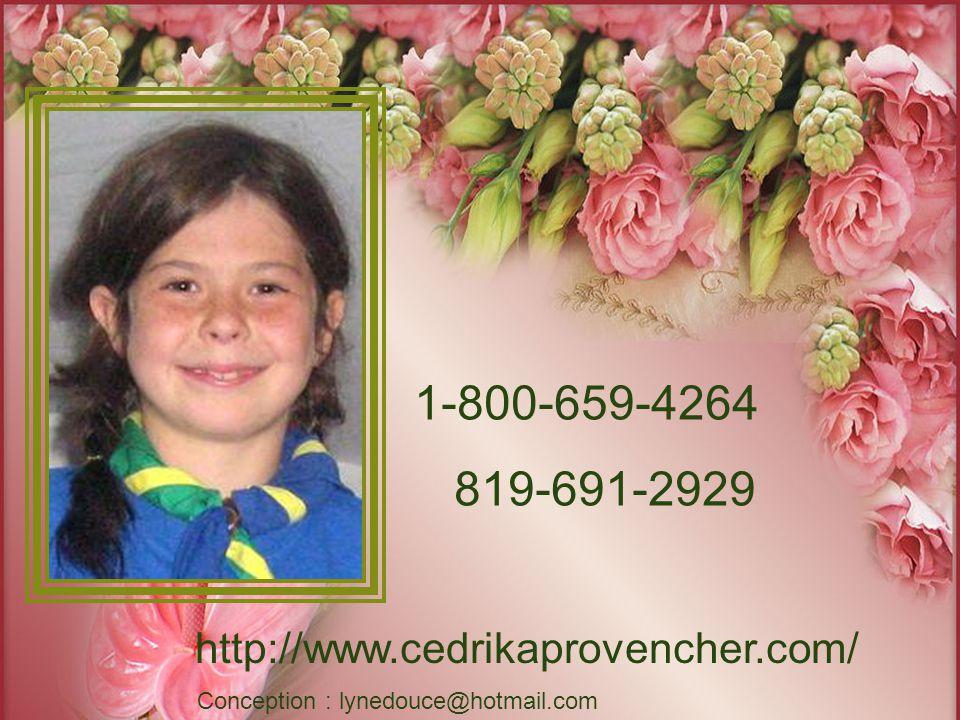 Cédrika Le nombre de jours depuis sa disparition ne doit pas diminuer le désir profond et lespoir de la retrouver.