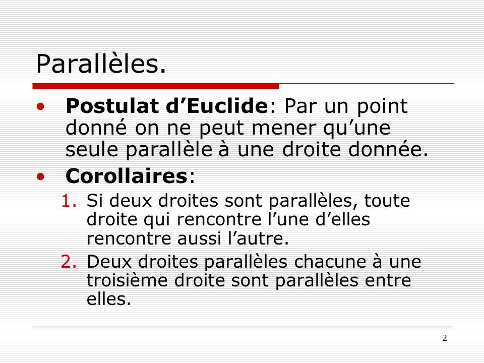 3 Parallèles.