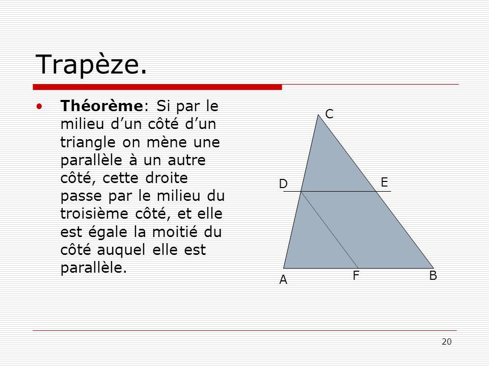 20 Trapèze.