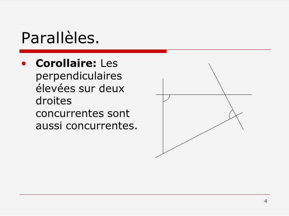 4 Parallèles.